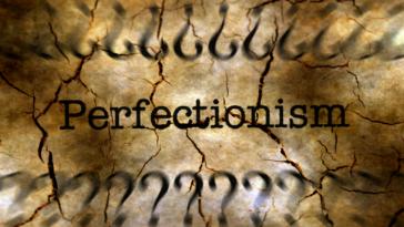 Перфекционизм быть или не быть