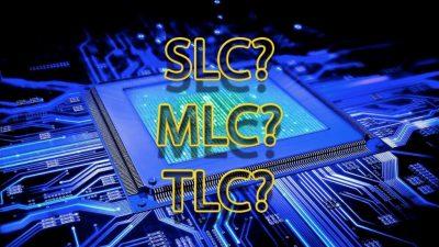 Что лучше SLC, MLC или TLC